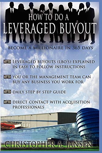 How to Do a Leveraged Buyout: Christopher Jansen