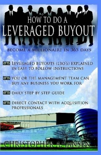 How to Do a Leveraged Buyout (Hardcover): Christopher Jansen