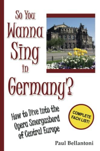 So You Wanna Sing in Germany?: Paul Bellantoni