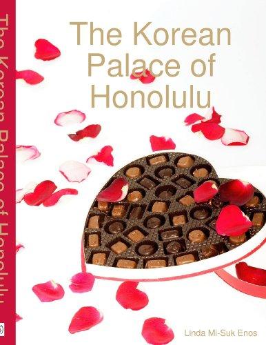 The Korean Palace of Honolulu: Enos, Linda Mi-Suk