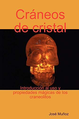 9781435720565: Cráneos de cristal (Spanish Edition)