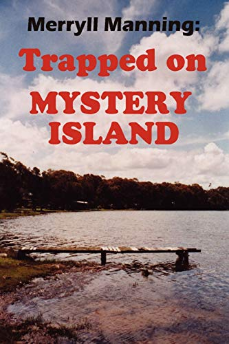 9781435720855: Merryll Manning: Trapped on Mystery Island