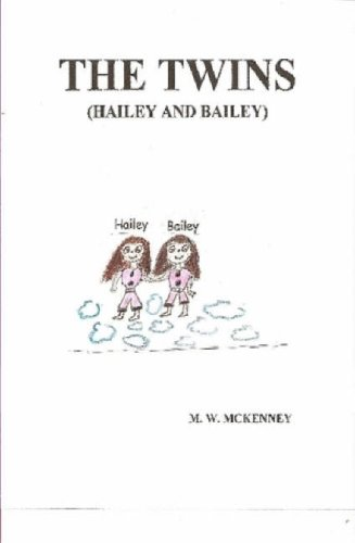 9781435721234: THE Twins (Hailey and Bailey)
