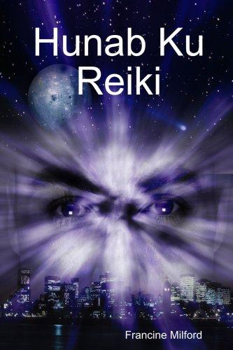 9781435722675: Hunab Ku Reiki