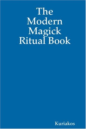 The Modern Magick Ritual Book (1435724321) by Kuriakos