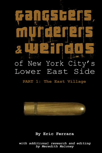 9781435725072: Gangsters, Murderers & Weirdos of The Lower East Side, Part 1