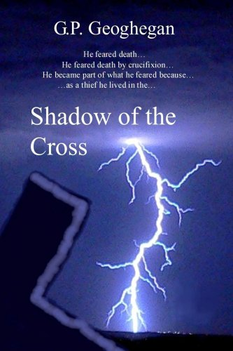 Shadow of the Cross (1435725220) by Geoghegan, G. P.