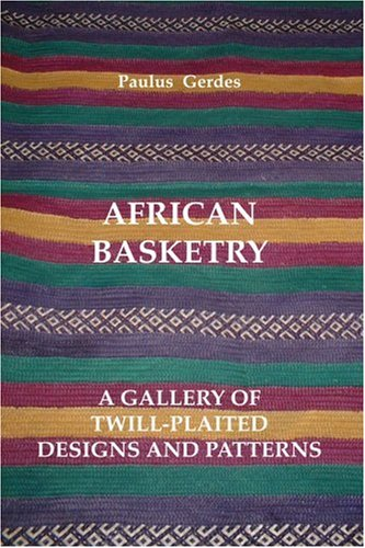 9781435726253: African Basketry: A Gallery of Twill-Plaited Designs and Patterns