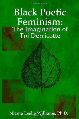 9781435726826: Black Poetic Feminism: The Imagination of Toi Derricotte