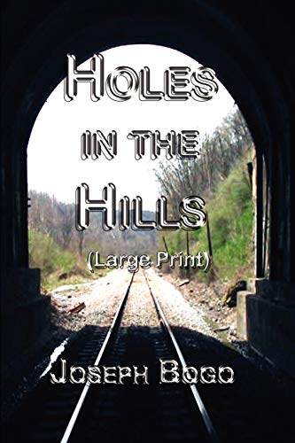 9781435728486: Holes in the Hills (large print)