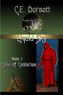 9781435729650: Liquid Sky Book 1: The Child of Centuries