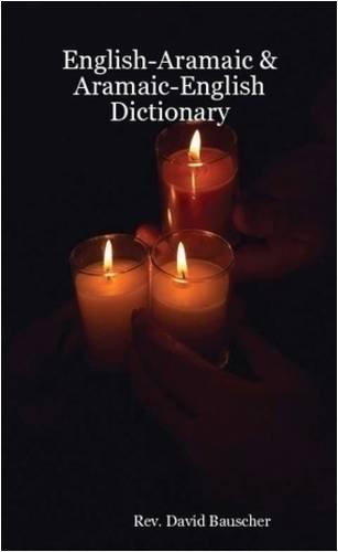 9781435730144: English-Aramaic & Aramaic-English Dictionary