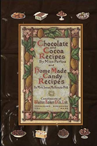 9781435733121: Chocolate and Cocoa Recipes By Miss Parloa and Home Made Candy Recipes By Mrs. Janet McKenzie Hill