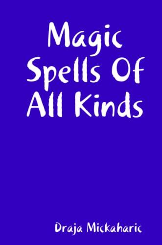 9781435734081: Magic Spells Of All Kinds
