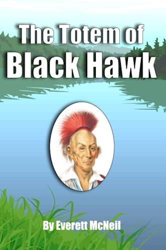9781435734388: The Totem of Black Hawk