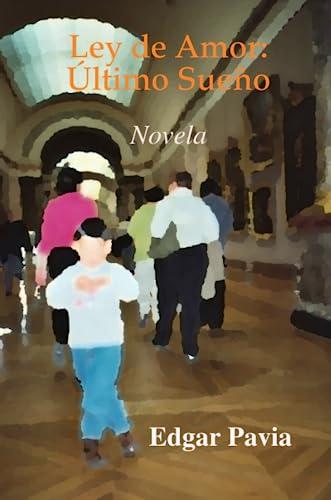 9781435734982: Ley de Amor: Último Sueño (Spanish Edition)