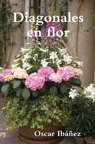 9781435737273: Diagonales en flor (Spanish Edition)