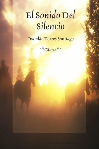 9781435739789: El Sonido Del Silencio