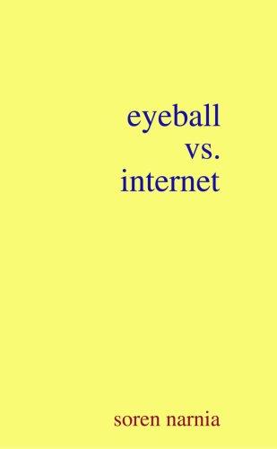 9781435740679: Eyeball vs. Internet