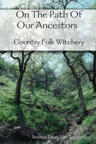9781435741485: On The Path of Our Ancestors - Country Folk Witchery