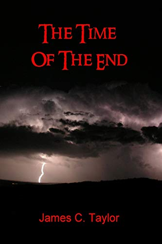 9781435741829: The Time of The End