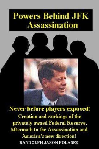Powers Behind JFK Assassination: Polasek, Randolph