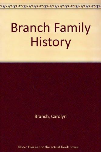 9781435742864: Branch Family History