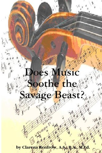 9781435745452: Does Music Soothe the Savage Beast?