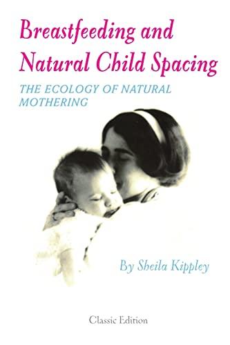 9781435746541: Breastfeeding and Natural Child Spacing