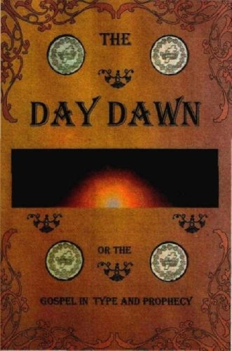 9781435747579: THE Day Dawn or the Gospel in Type and Prophecy
