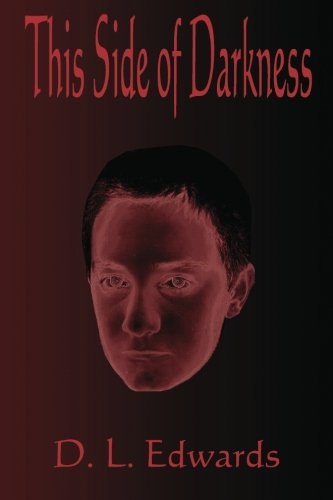 9781435748439: This Side of Darkness