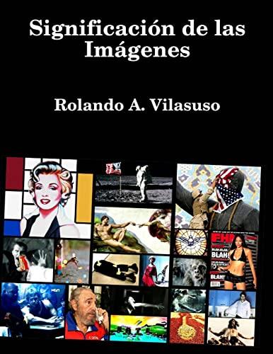 9781435748927: Significacion De Las Imagenes