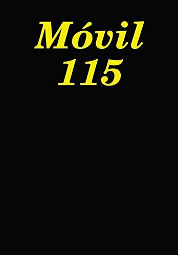 9781435750371: Movil 115 (Spanish Edition)