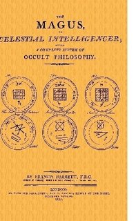 9781435752054: The Magus, or Celestial Intelligencer; being a Complete System of Occult Philosophy