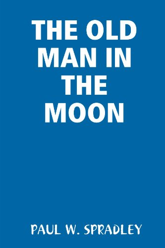 9781435753150: THE OLD MAN IN THE MOON