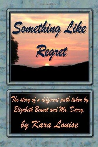 Something Like Regret: Louise, Kara