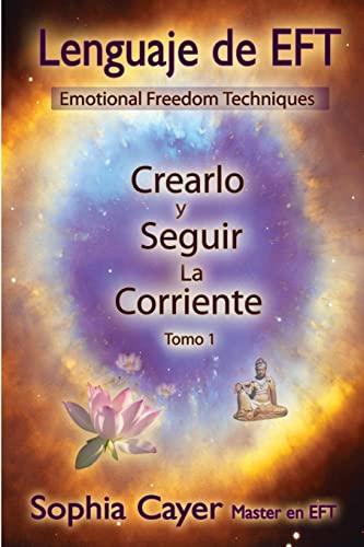 9781435754645: Lenguaje Eft: Crearlo Y Seguir La Corriente - Tomo I (Spanish Edition)
