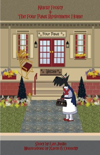 9781435755680: Nurse Frosty & the Four Paws Retirement Home