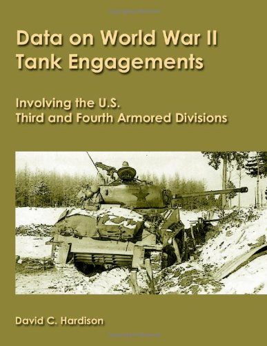 9781435756762: Data On World War Ii Tank Engagements Involving The U.S. Third And Fourth Armored Divisions