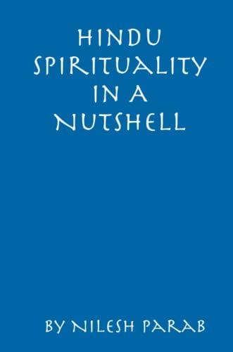 9781435757004: Hindu Spirituality In A Nutshell