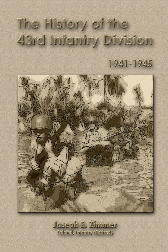 9781435757349: The History of the 43rd Infantry Division, 1941-1945