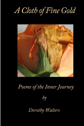 9781435757769: A Cloth of Fine Gold, Poems of the Inner Journey