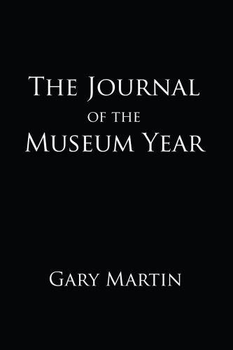 The Journal of the Museum Year (1435758064) by Gary Martin