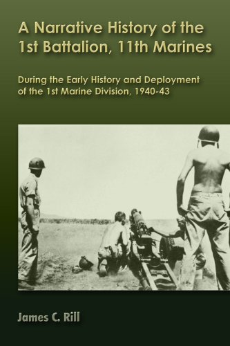 9781435758100: History of the 1st Battalion, 11th Marines