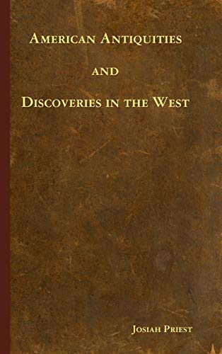 9781435758964: American Antiquities and Discoveries in the West