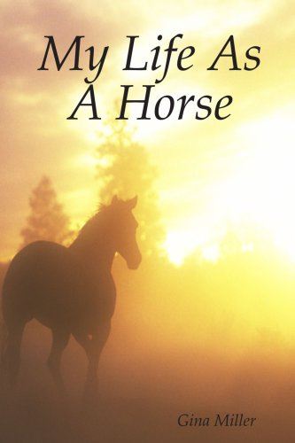 9781435759169: My Life As A Horse