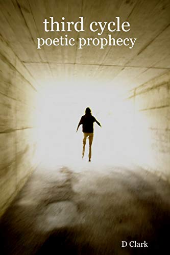 9781435760028: Third Cycle: Poetic Prophecy