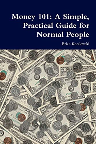 9781435762664: Money 101: A Simple, Practical Guide for Normal People