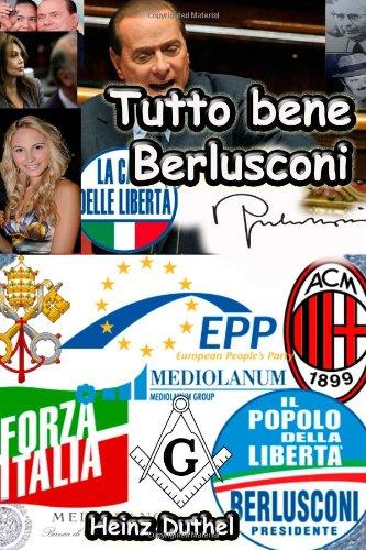 9781435786202: Tutto bene Berlusconi
