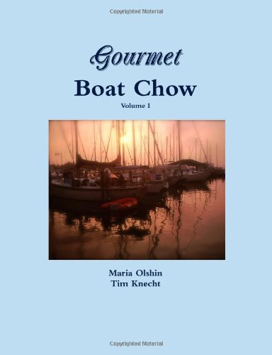 Gourmet Boat Chow: Maria